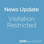 SMH Activates 'No Visitors' Policy, Reports 2 New COVID-19 Cases